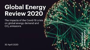 IEA: Global Energy Demand to Plunge this Year as a Result of the Biggest Shock Since the Second World War