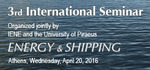 3rd IENE International Seminar on Energy & Shipping Focused on Key Energy and Maritime Issues