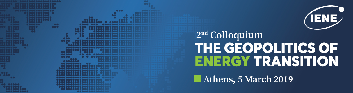 "IENE Convenes 2nd Colloquium on ""The Geopolitics of Energy Transition"""