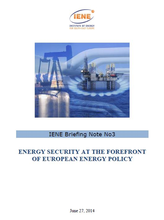 IENE Briefing Note No3 - Energy Security at the Forefront of European Energy Policy