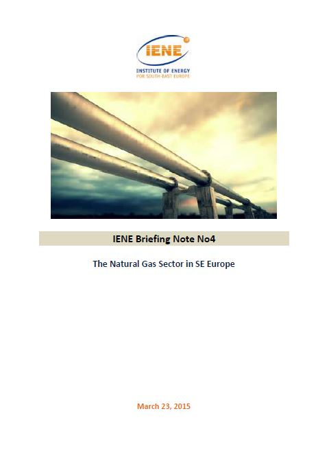 IENE Briefing Note No4 - The Natural Gas Sector in SE Europe