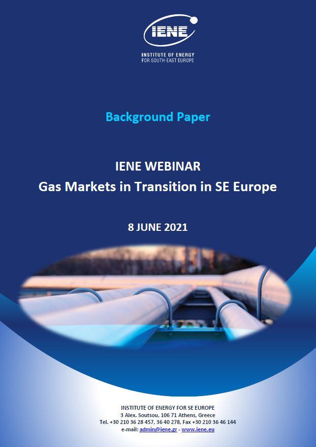 IENE Background Paper - Gas Markets in Transition in SE Europe