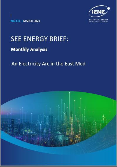 """South-East Europe Energy Brief """"Monthly Analysis"""" - March 2021"""