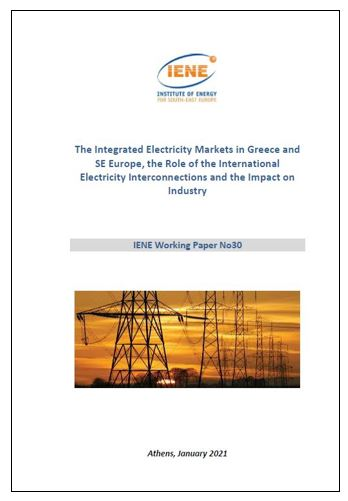 WP 30 - The Integrated Electricity Markets in Greece and SE Europe, the Role of the International Electricity Interconnections and the Impact on Industry