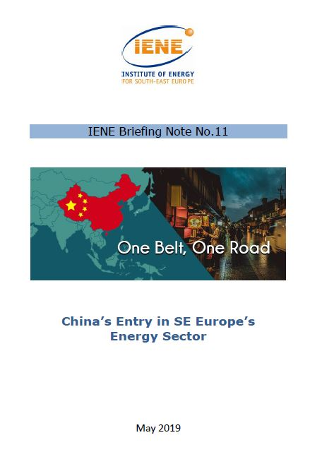 IENE Briefing Note No 11 - China's Entry in SE Europe's Energy Sector
