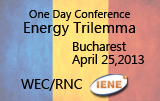 IENE's Session in the WEC/RNC «Energy Trilemma» Conference in Bucharest Focused on the Energy Policies & Strategies of Romania