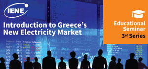 IENE Seminar on Greece's New Electricity Market to go online
